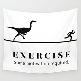Exercise - Some Motivation Required Wall Tapestry