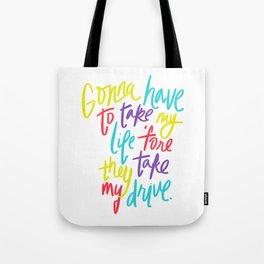 Take My Drive Tote Bag