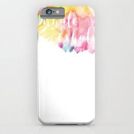 Inhale Exhale iPhone Case
