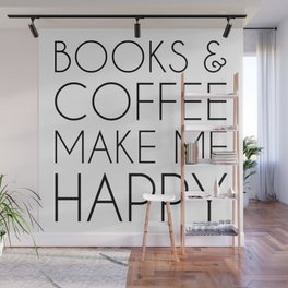 Books and Coffee Make Me Happy Wall Mural