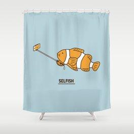 Selfish Shower Curtain
