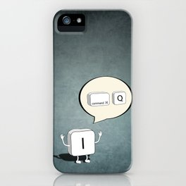 I Quit iPhone Case