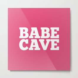 Babe Cave - Pink and White Metal Print