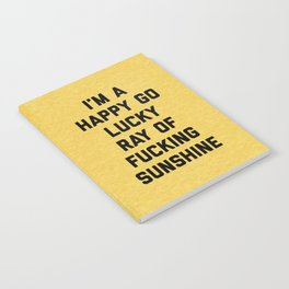 Ray Of Fucking Sunshine Funny Quote Notebook