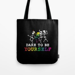 Dare To Be Yourself Skeleton Autism Tote Bag