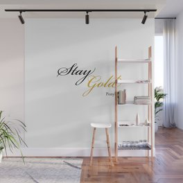 Stay Gold Wall Mural