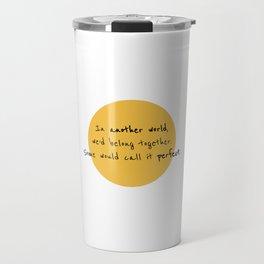 A Toast to Us Travel Mug