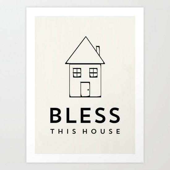 Bless this house - Cream Art Print
