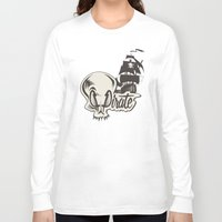 pirate Long Sleeve T-shirts featuring Pirate by Tony Vazquez
