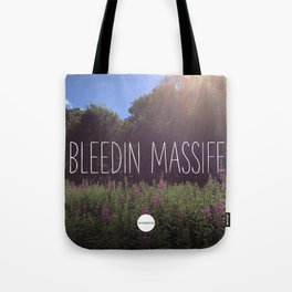 Bleedin Massiff Tote Bag