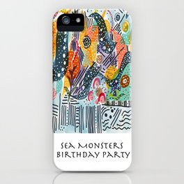 Sea Monster Birthday Party iPhone Case