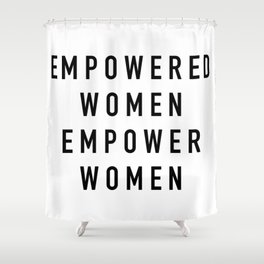 Empowered Women Shower Curtain
