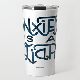 Anxiety i Travel Mug