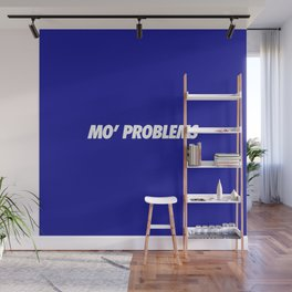 #TBT - MOPROBLEMS Wall Mural