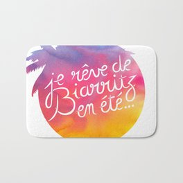 Je rêve de Biarritz en été Bath Mat