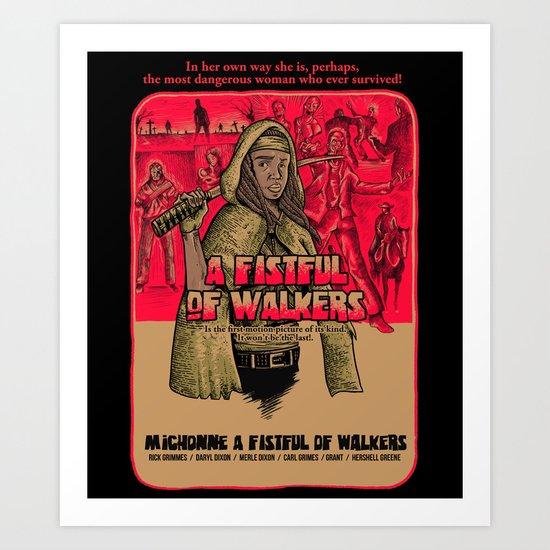 A fistfull of walkers Art Print