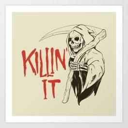 Killin It Art Print