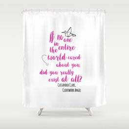 Do you exist at all? | Infernal Devices Shower Curtain