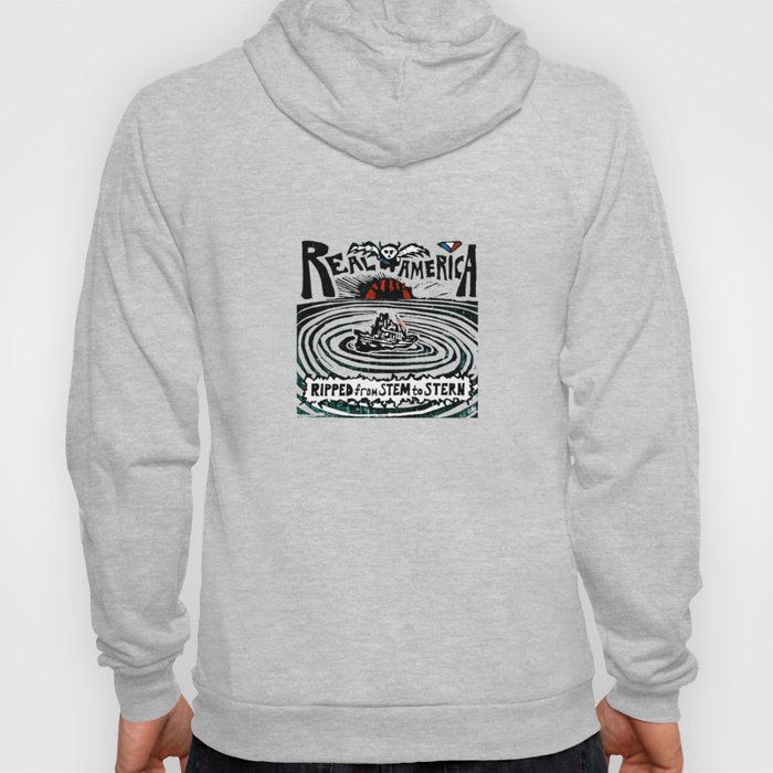 Real America: Ripped from Stem to Stern Hoody