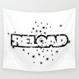 Reload - Bullet Holes - Weapon-Humor-Joke-Pop Culture Wall Tapestry