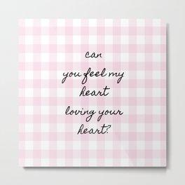 Your Heart  My Heart  Metal Print