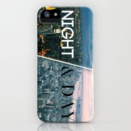 NIGHT & DAY iPhone Case