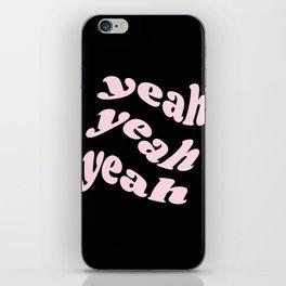 yeah yeah yeah iPhone Skin