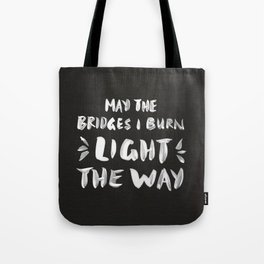 Burned Bridges – Black & White Tote Bag