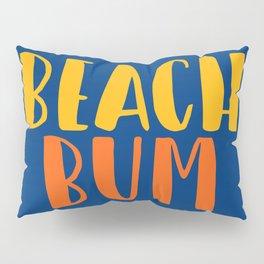 Beach Bum Pillow Sham