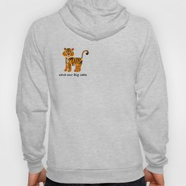 Save the tigers Hoody