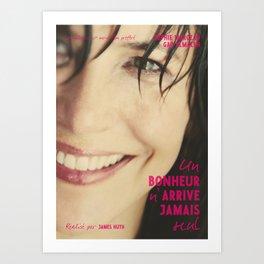 Sophie Marceau, french movie poster, Un bonheur n'arrive jamais seul, Happiness never comes alone, James Huth, Gad Elmaleh Art Print