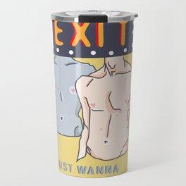 Exit on A Empty Stomach Travel Mug