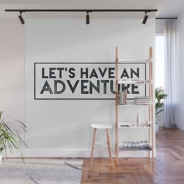 Let's Have an Adventure Quote Wall Mural