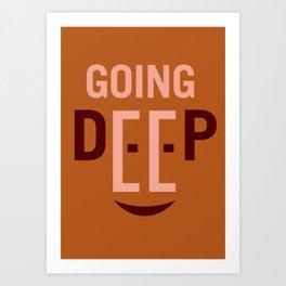 Going Deep Art Print