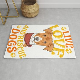 Cute & Funny Live, Love, Rescue Dogs Puppy Owners Rug