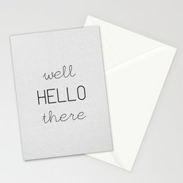 Well Hello There Stationery Cards