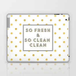 So Fresh and So Clean Clean Gold Foil Print Laptop & iPad Skin