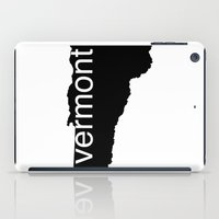 vermont iPad Cases featuring Vermont by Isabel Moreno-Garcia