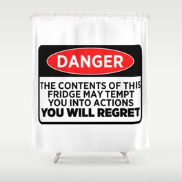 Danger The Contents Of This Fridge Shower Curtain