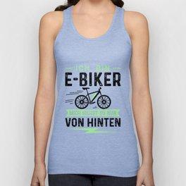 Ich Bin E-Biker Mich Siehst Du Nur Von Hinten Unisex Tank Top