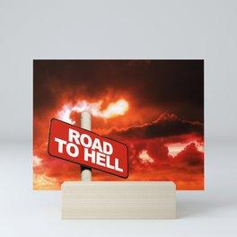 Road to hell sign Mini Art Print