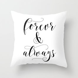 Forever & Always Throw Pillow