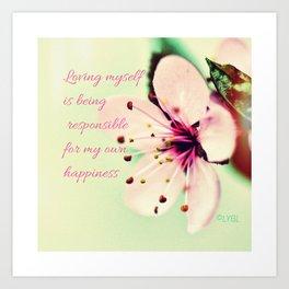 Love Yourself My Happiness Art Print