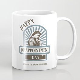 Great Disappointment Coffee Mug