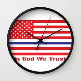 IN GOD WE TRUST Wall Clock