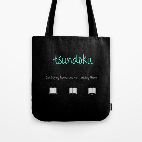 Tsundoku - book hoarding Tote Bag