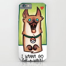 I wanna go for a walk ! Slim Case iPhone 6s