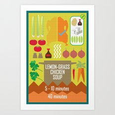 Lemongrass Chicken Soup Art Print