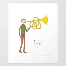 blow the horn you've got Art Print