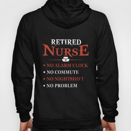 retired nurse t-shirts Hoody